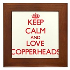 Keep calm and love Copperheads Framed Tile