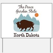 The Peace Garden State North Dakota Yard Sign