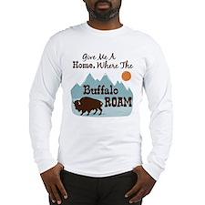 Give Me A Home, Where The Buffalo ROAM Long Sleeve