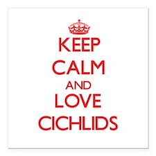 "Keep calm and love Cichlids Square Car Magnet 3"" x"