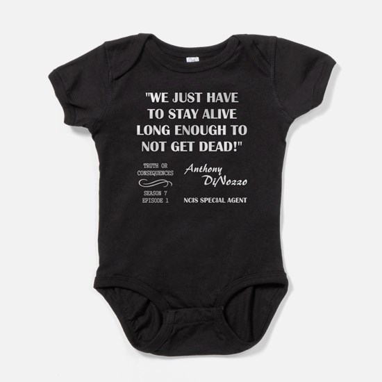 WE JUST HAVE TO... Baby Bodysuit