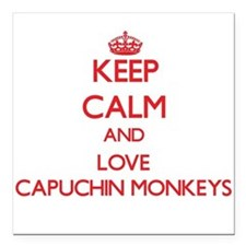 Keep calm and love Capuchin Monkeys Square Car Mag