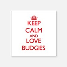 Keep calm and love Budgies Sticker