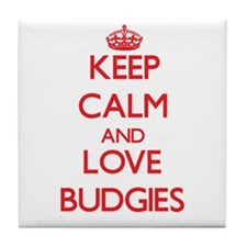 Keep calm and love Budgies Tile Coaster