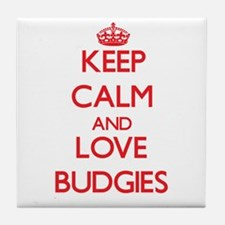 Keep calm and love Budgies Tile Coaster
