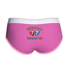 Officially 77 forever 18 Women's Boy Brief