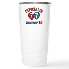 Officially 77 forever 18 Travel Mug