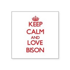 Keep calm and love Bison Sticker