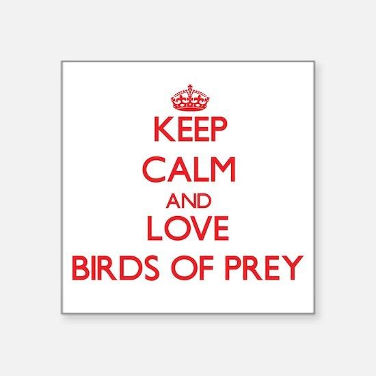 Keep calm and love Birds Of Prey Sticker
