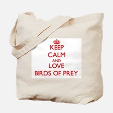 Keep calm and love Birds Of Prey Tote Bag