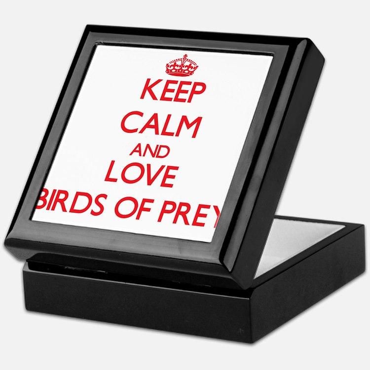 Keep calm and love Birds Of Prey Keepsake Box