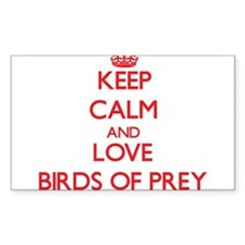 Keep calm and love Birds Of Prey Decal