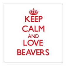 """Keep calm and love Beavers Square Car Magnet 3"""" x"""