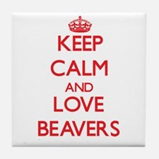Keep calm and love Beavers Tile Coaster