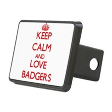 Keep calm and love Badgers Hitch Cover