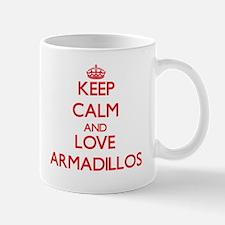 Keep calm and love Armadillos Mugs