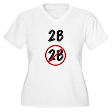 2B Or Not 2B Light Shirt Plus Size T-Shirt