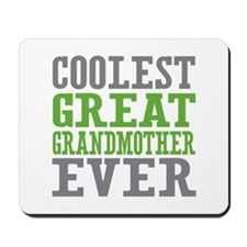 Coolest Great Grandmother Ever Mousepad