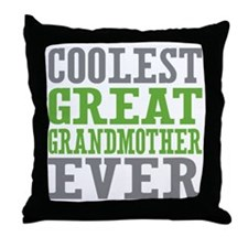Coolest Great Grandmother Ever Throw Pillow