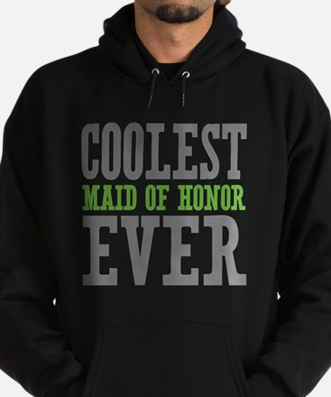 Maid of honor hoodie