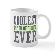 Coolest Maid of Honor Ever Mug