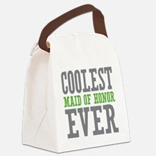Coolest Maid of Honor Ever Canvas Lunch Bag