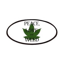 Peace, Love, and Weed Patches
