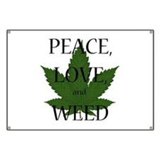 Peace, Love, and Weed Banner