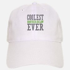 Coolest Brother-In-Law Ever Baseball Baseball Cap