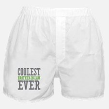 Coolest Brother-In-Law Ever Boxer Shorts