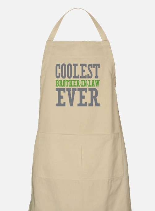 Coolest Brother-In-Law Ever Apron