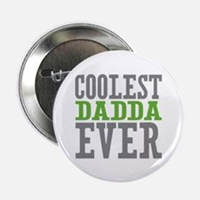 "Coolest Dadda Ever 2.25"" Button (10 pack)"