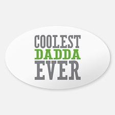 Coolest Dadda Ever Sticker (Oval)