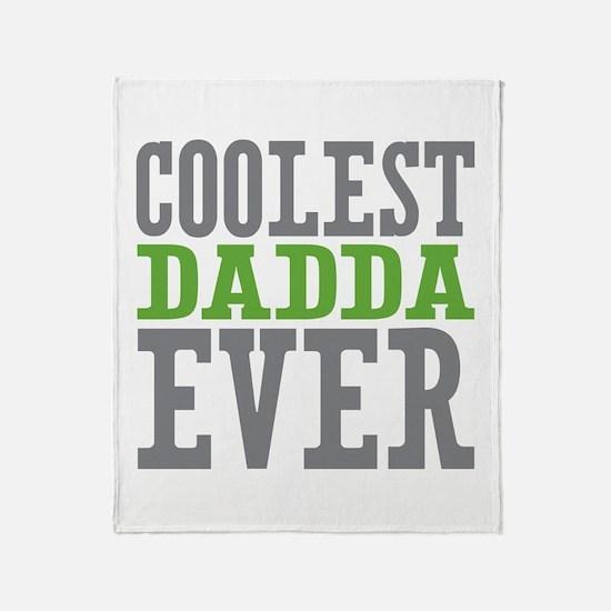 Coolest Dadda Ever Throw Blanket