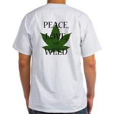 Peace, Love, and Weed T-Shirt