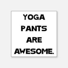 "Yoga Pants Square Sticker 3"" x 3"""