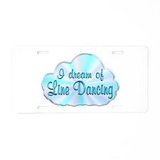 Line Dancing Dreamer Aluminum License Plate