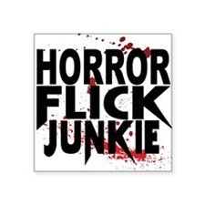 Horror Flick Junkie Sticker