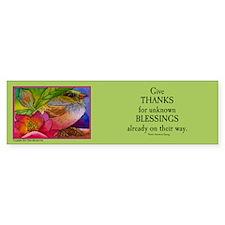 "'Give Thanks.."" Bumper Bumper Bumper Sticker"