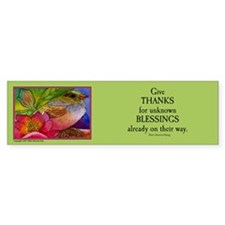 "'Give Thanks.."" Bumper Bumper Sticker"