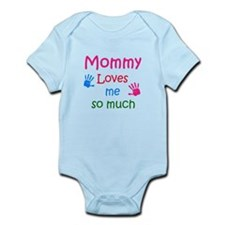mommy loves me so much Body Suit
