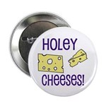 Holey Cheeses! Button