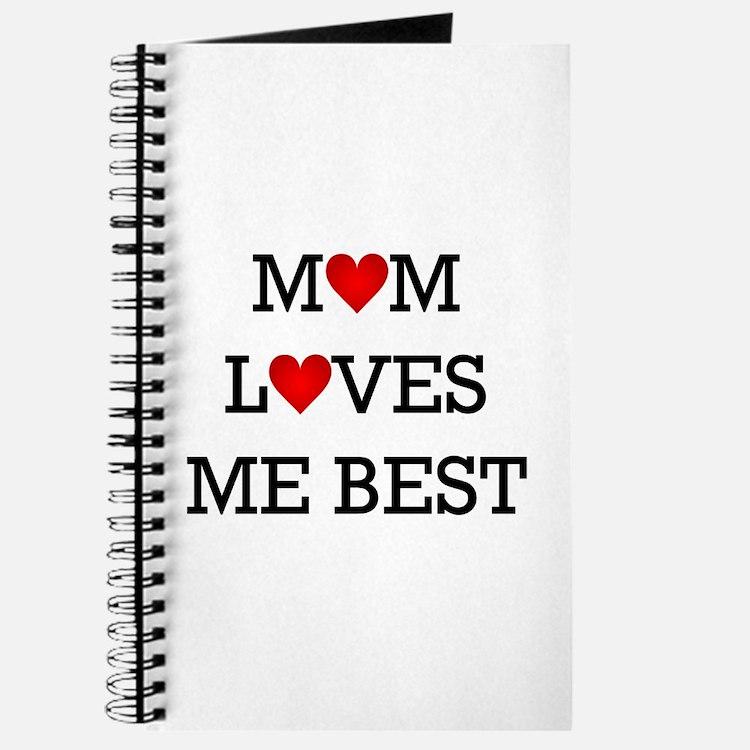Mom Loves Me Best Journal