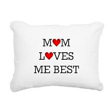 mom loves me best Rectangular Canvas Pillow