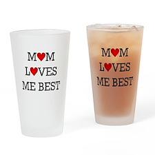 mom loves me best Drinking Glass
