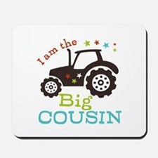 Big Cousin Tractor Mousepad