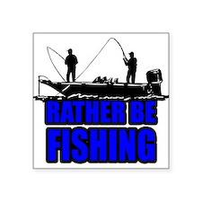 1ratherbefishing1 Sticker