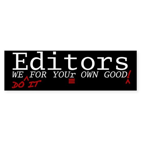 Editor Bumper Sticker