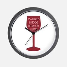 Good Time For Wine Wall Clock