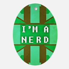 I'm a Nerd Oval Ornament